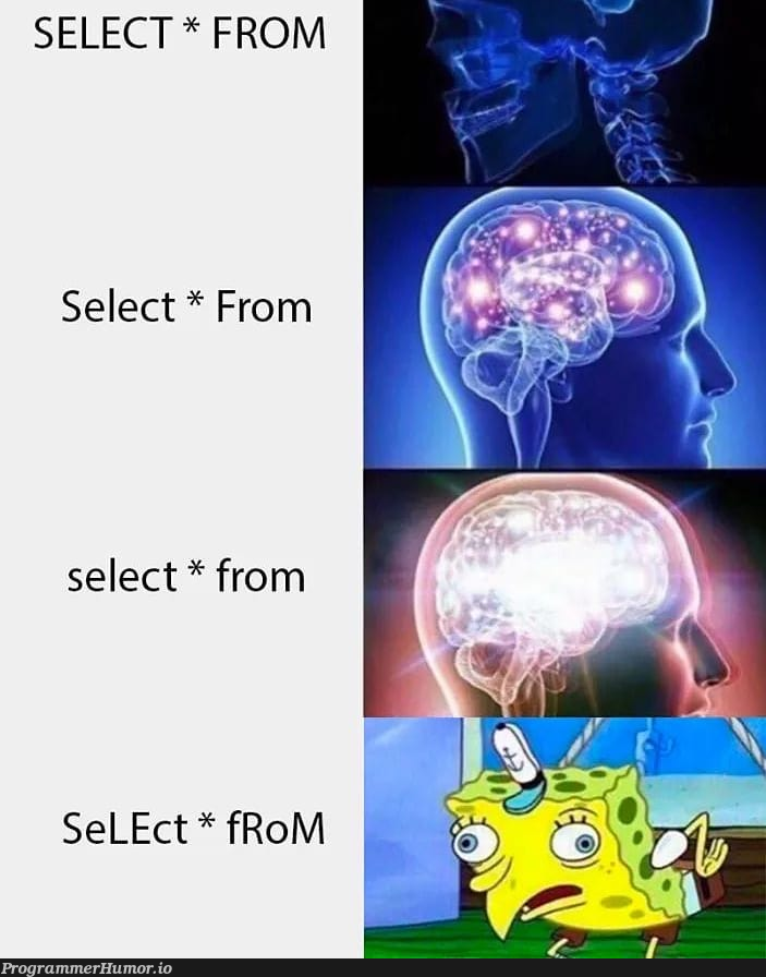 SQL syntax   sql-memes   ProgrammerHumor.io