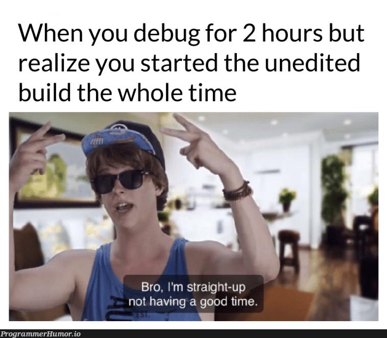 It hurts... | bug-memes, debug-memes, IT-memes | ProgrammerHumor.io