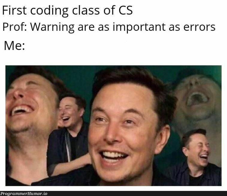 Knowing how to code beforehand | coding-memes, code-memes, errors-memes, class-memes, warning-memes, error-memes, cs-memes | ProgrammerHumor.io