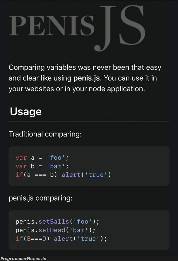 My favorite JS framework, Penis.js   web-memes, website-memes, variables-memes, node-memes, js-memes, IT-memes, framework-memes   ProgrammerHumor.io