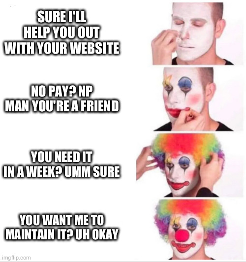Yeah man I know how to code, I'll help you out   code-memes, web-memes, website-memes   ProgrammerHumor.io