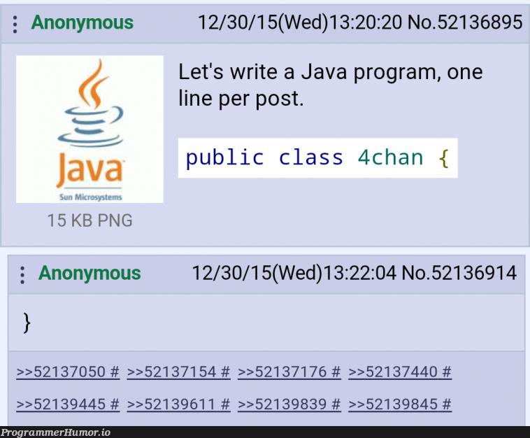 X-post from r/Classic4chan   java-memes, program-memes, class-memes   ProgrammerHumor.io
