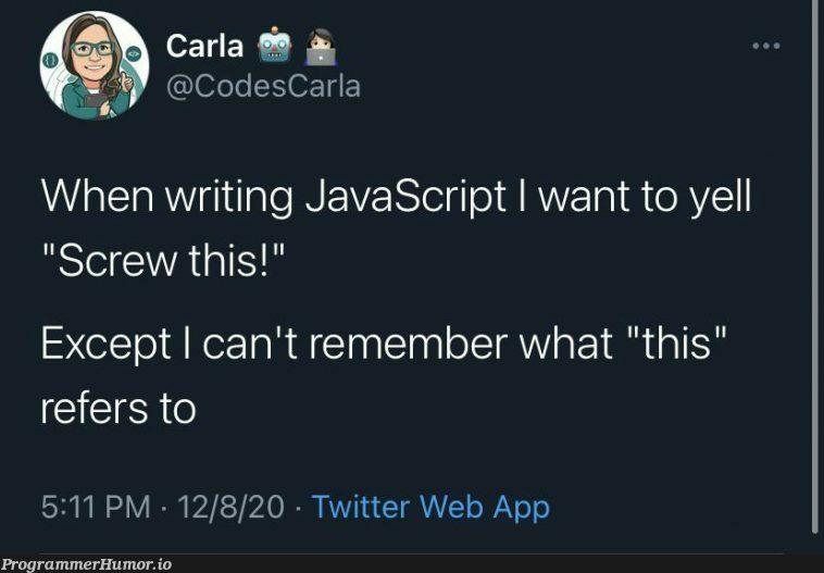 this.   javascript-memes, code-memes, java-memes, web-memes, twitter-memes   ProgrammerHumor.io