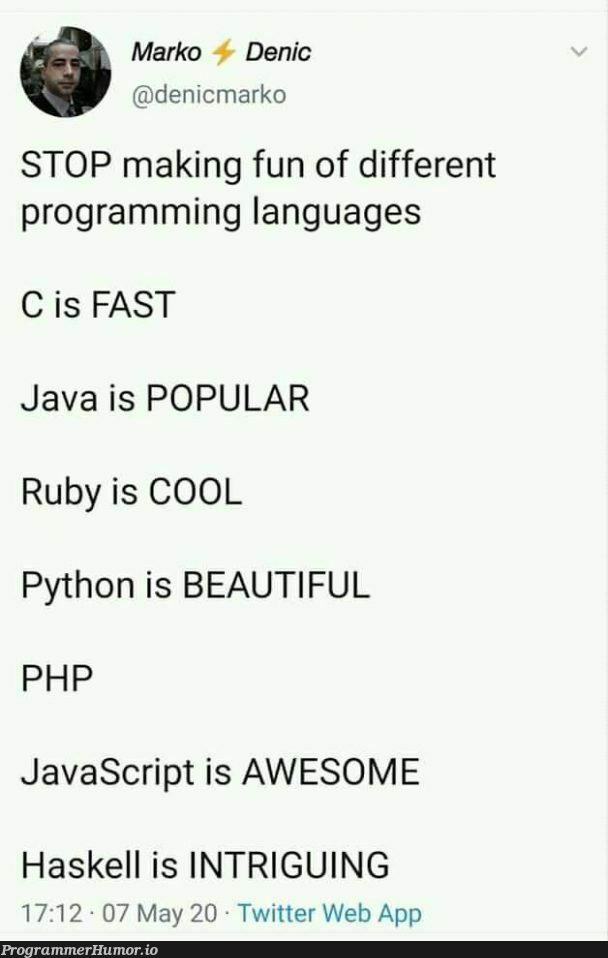STOP the bullying   programming-memes, javascript-memes, php-memes, java-memes, python-memes, web-memes, program-memes, haskell-memes, ruby-memes, twitter-memes, language-memes, programming language-memes   ProgrammerHumor.io