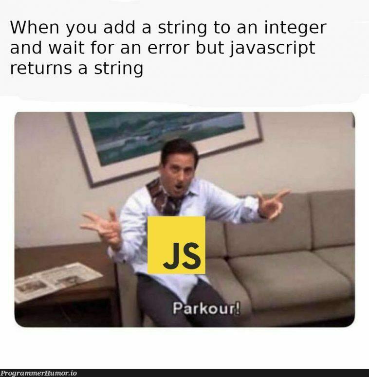 God bless Javascript   javascript-memes, java-memes, string-memes, error-memes   ProgrammerHumor.io