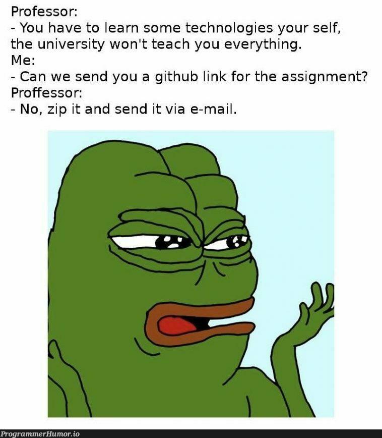 I love those teachers. | tech-memes, git-memes, github-memes, IT-memes | ProgrammerHumor.io