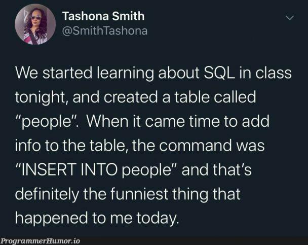 I'm not mature enough for this | command-memes, sql-memes, class-memes, IT-memes | ProgrammerHumor.io