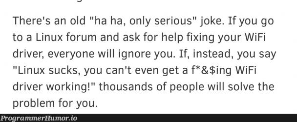 Asking help in Linux forums | linux-memes, ux-memes, fix-memes, wifi-memes | ProgrammerHumor.io
