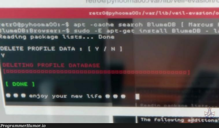 If it only was as easy as in Watch_Dogs2 | data-memes, search-memes, sudo-memes, IT-memes | ProgrammerHumor.io