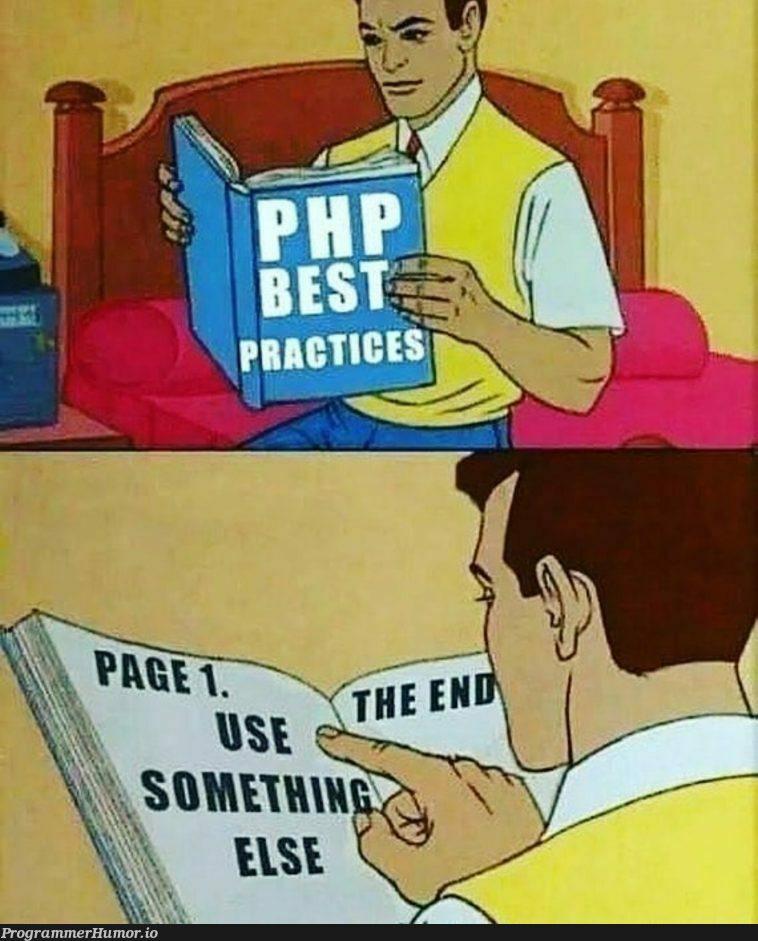 php best practices | php-memes | ProgrammerHumor.io