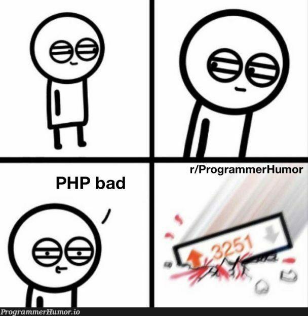 PHP is my bread   php-memes   ProgrammerHumor.io
