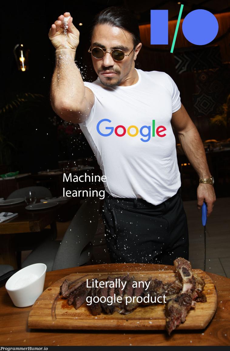 Google I/O this year   google-memes   ProgrammerHumor.io