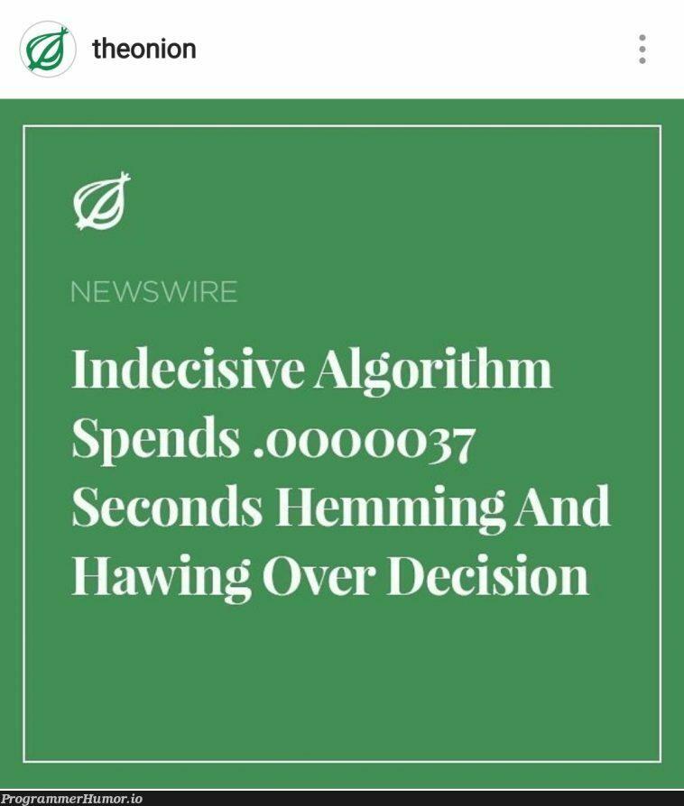 Today's headliner story | algorithm-memes | ProgrammerHumor.io