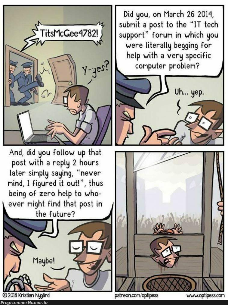 Nevermind, I figured it out! | computer-memes, tech-memes, IT-memes | ProgrammerHumor.io