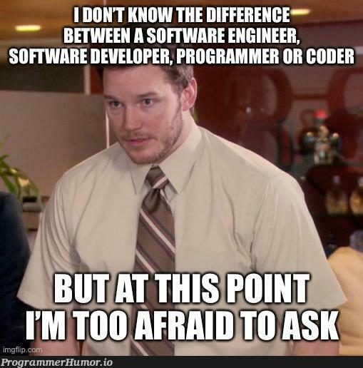 I don't even know what career I've been doing for the past 10 years!?!? | code-memes, coder-memes | ProgrammerHumor.io
