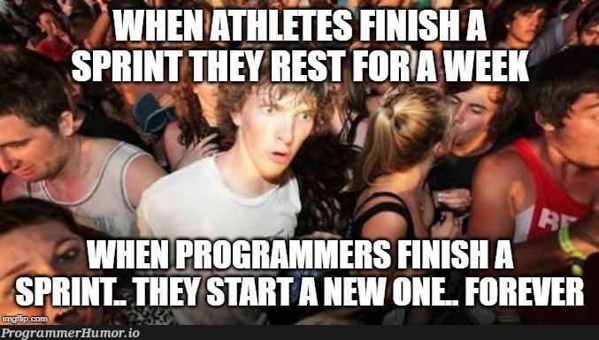No wonder we're burned out   programmer-memes, program-memes   ProgrammerHumor.io