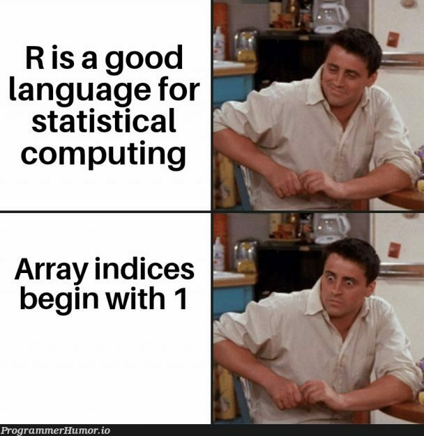 MATLAB Users: First Time? | computing-memes, matlab-memes, language-memes | ProgrammerHumor.io