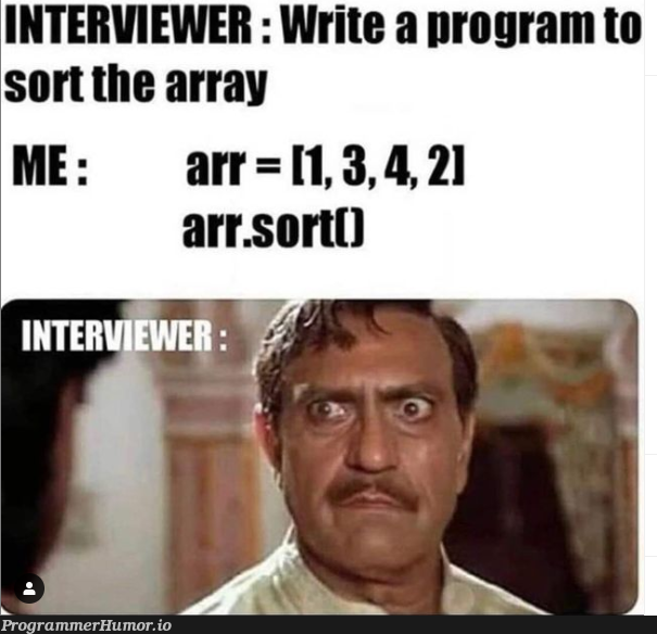 Interview   program-memes, array-memes, interview-memes   ProgrammerHumor.io