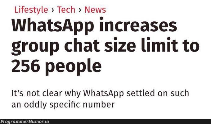 Hmmm, We wonder why ! Maybe 512 wouldn't be that odd !! | tech-memes | ProgrammerHumor.io