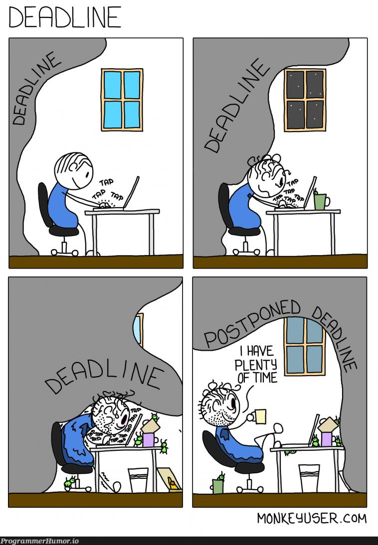 Deadline   ProgrammerHumor.io