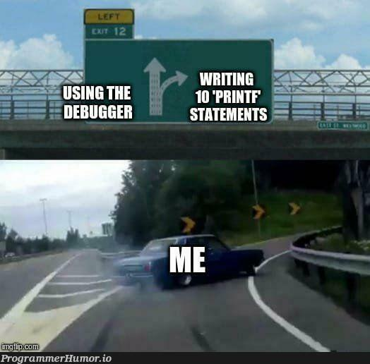 Story of my life   ProgrammerHumor.io