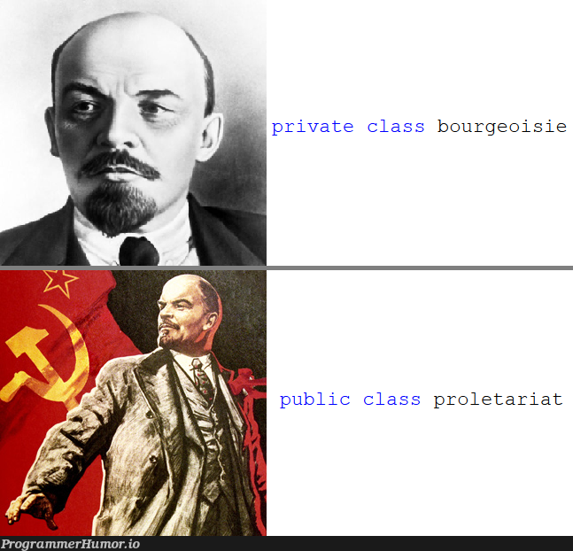 i, too, would like to join the revolution.   class-memes, public-memes, private-memes   ProgrammerHumor.io