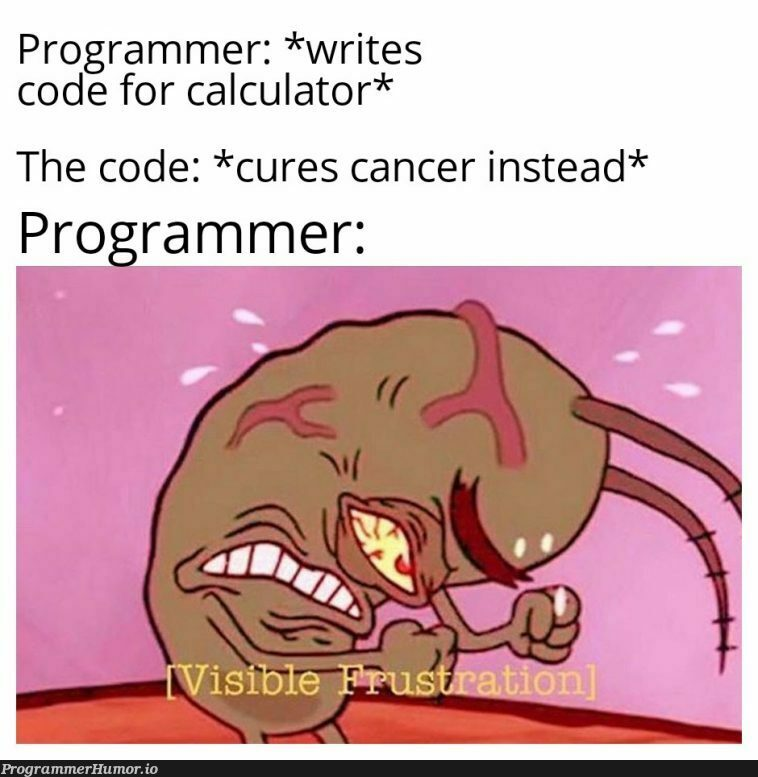 Well okay, but WHERES MY CALCULATOR?!?!   programmer-memes, code-memes, program-memes   ProgrammerHumor.io