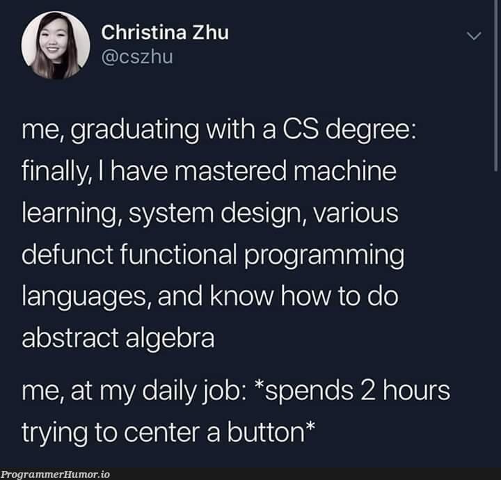 Typical...   programming-memes, design-memes, machine learning-memes, program-memes, try-memes, machine-memes, function-memes, mac-memes, language-memes, cs-memes, cs degree-memes, programming language-memes   ProgrammerHumor.io
