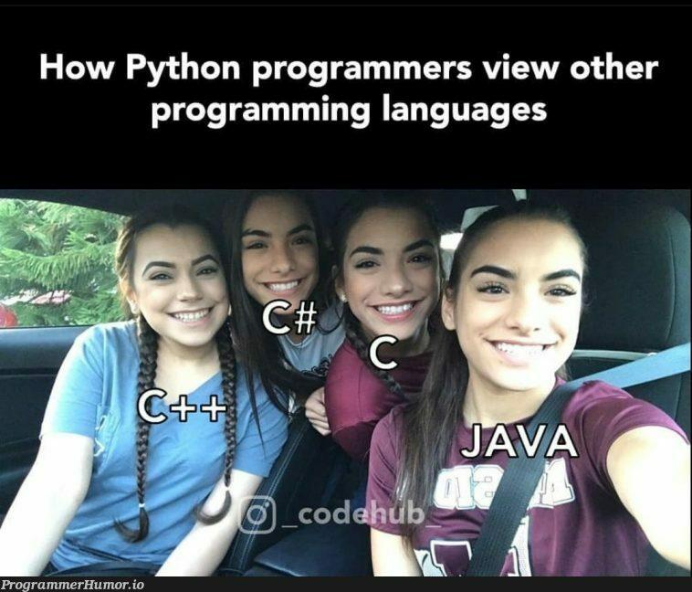 Me too..   programming-memes, programmer-memes, python-memes, program-memes, language-memes, programming language-memes   ProgrammerHumor.io