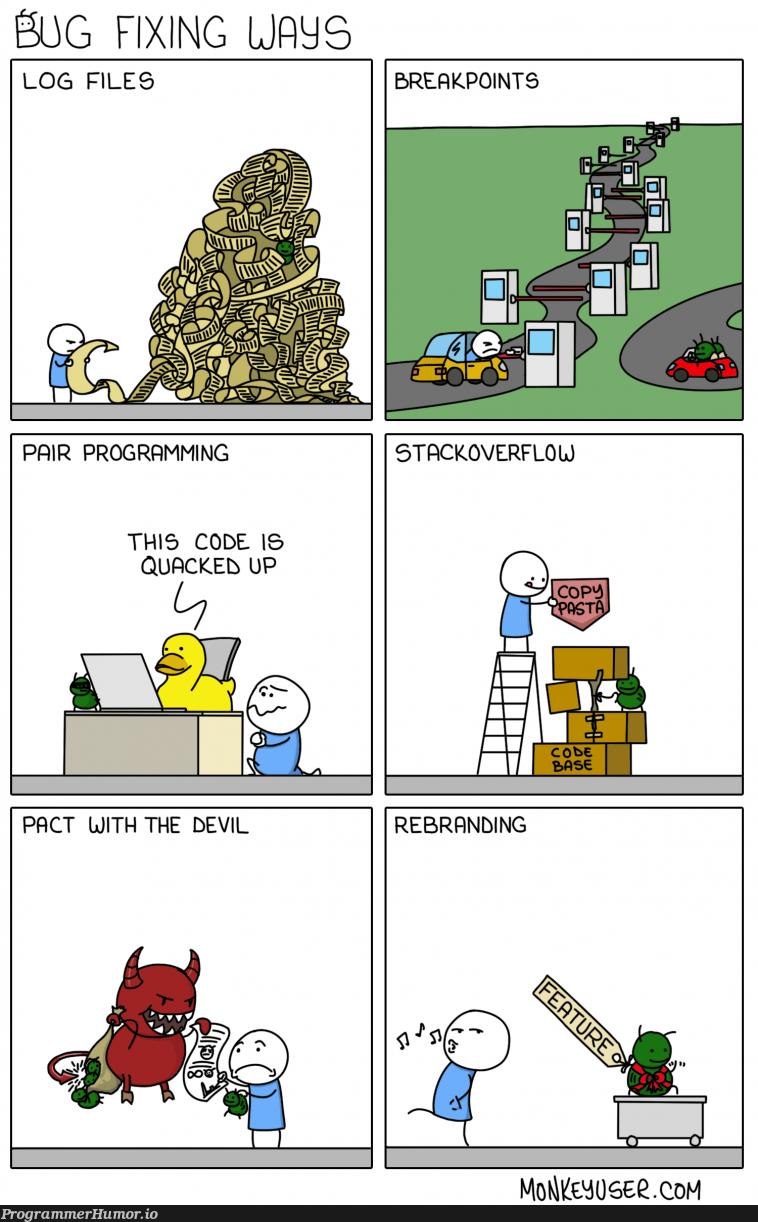Bug Fixing Ways | programming-memes, code-memes, stackoverflow-memes, stack-memes, program-memes, bug-memes, fix-memes, bug fix-memes, overflow-memes | ProgrammerHumor.io