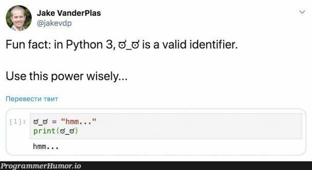 Hmm... | python-memes, python 3-memes, ide-memes | ProgrammerHumor.io