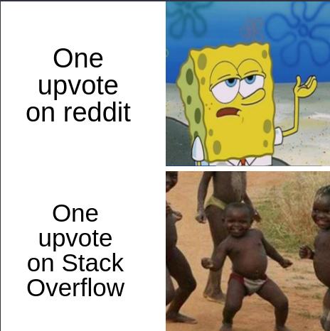 Yaassss! | stack-memes, stack overflow-memes, overflow-memes, reddit-memes | ProgrammerHumor.io