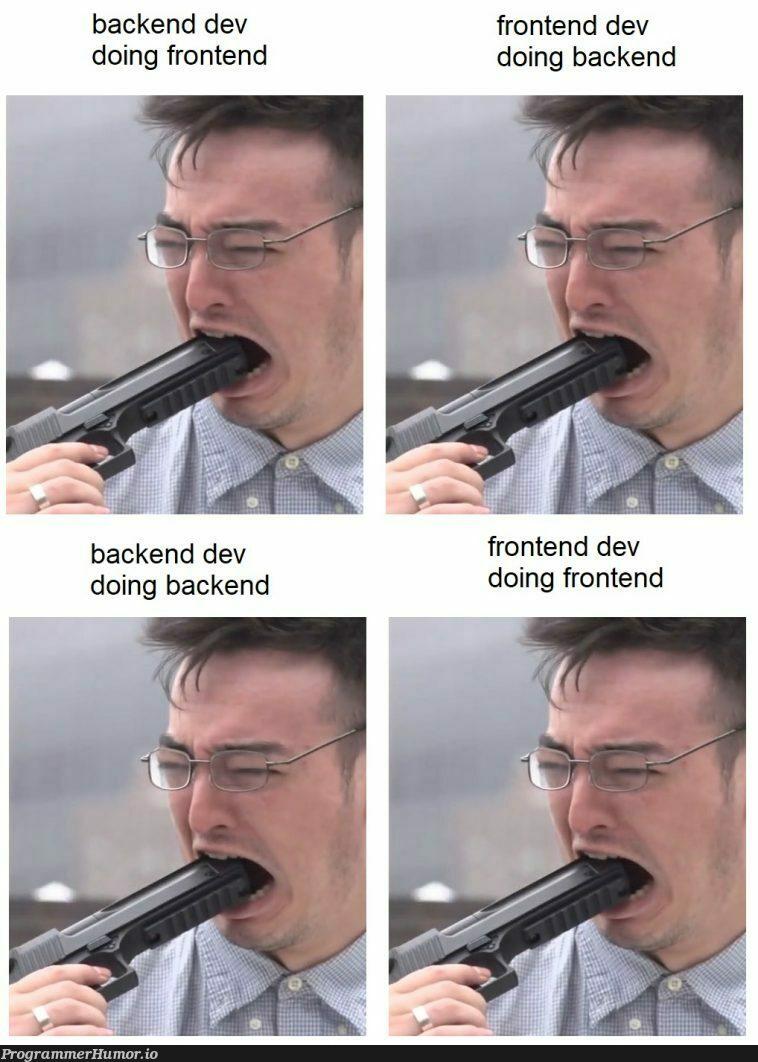 yep yep   backend-memes, frontend-memes   ProgrammerHumor.io