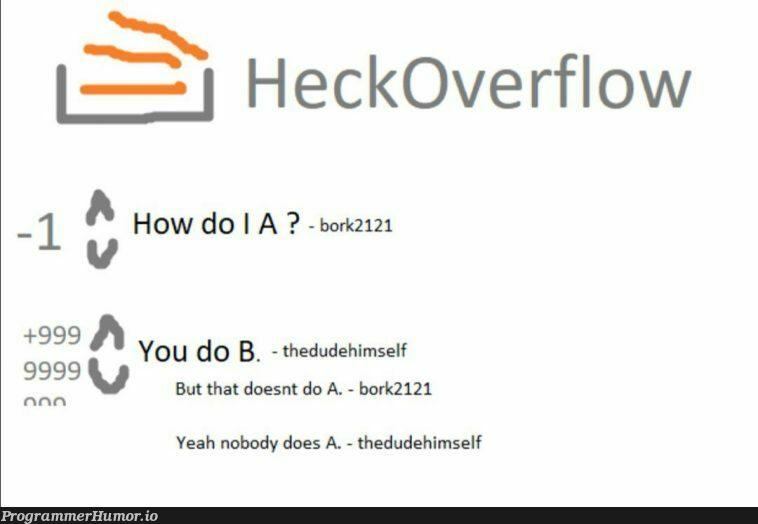 HeckOverflow   c-memes, overflow-memes   ProgrammerHumor.io
