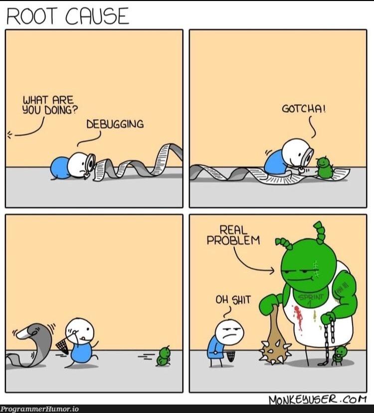 Every single time   debugging-memes, bug-memes, debug-memes   ProgrammerHumor.io