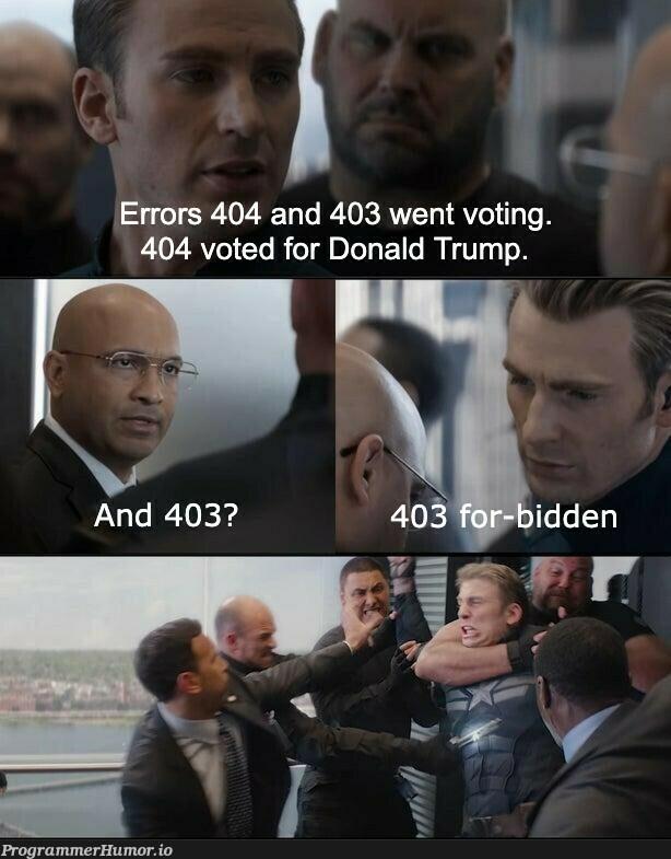 Errors 404 and 403 went voting...   errors-memes, error-memes   ProgrammerHumor.io