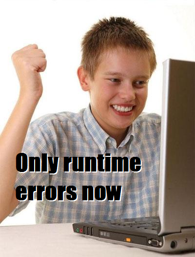 Guys, I sorted out all of my compile errors | errors-memes, error-memes | ProgrammerHumor.io