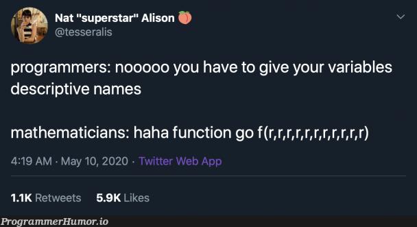 Variable naming | programmer-memes, web-memes, variables-memes, program-memes, function-memes, twitter-memes, retweet-memes, cs-memes, cse-memes | ProgrammerHumor.io