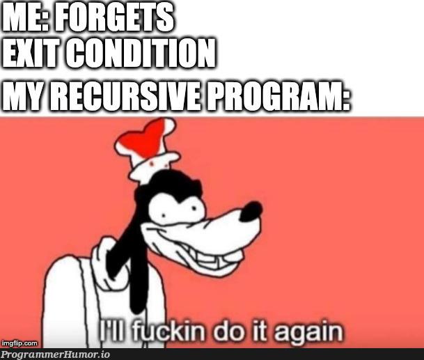 bad recursion brb   recursion-memes   ProgrammerHumor.io