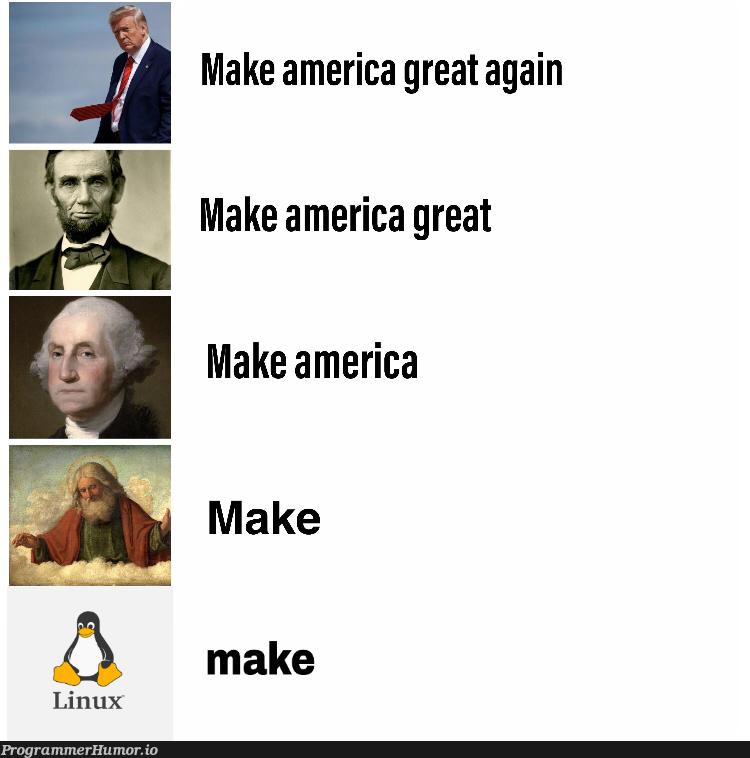 So then Linux = God?   linux-memes, ux-memes   ProgrammerHumor.io