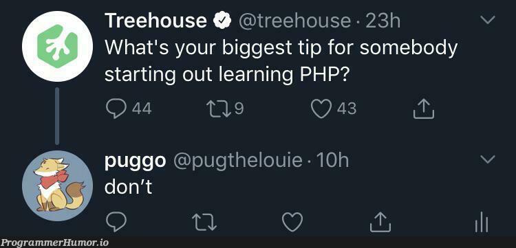 don't | php-memes | ProgrammerHumor.io