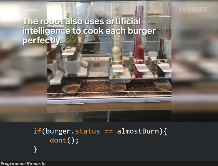 Robot uses artificial intelligence to cook burgers   artificial intelligence-memes, bot-memes   ProgrammerHumor.io