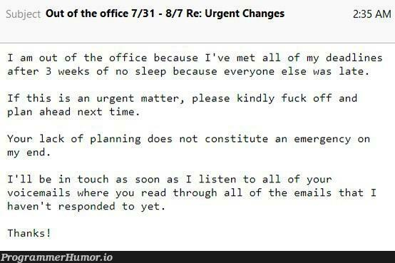 Out of office. | list-memes, email-memes | ProgrammerHumor.io