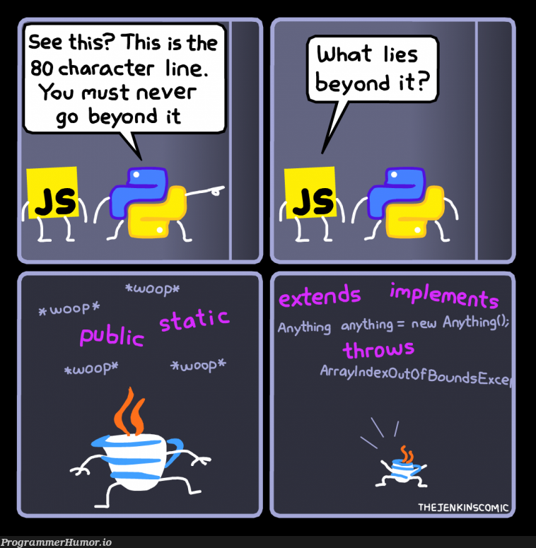 80 character line | oop-memes, jenkins-memes, IT-memes, public-memes | ProgrammerHumor.io