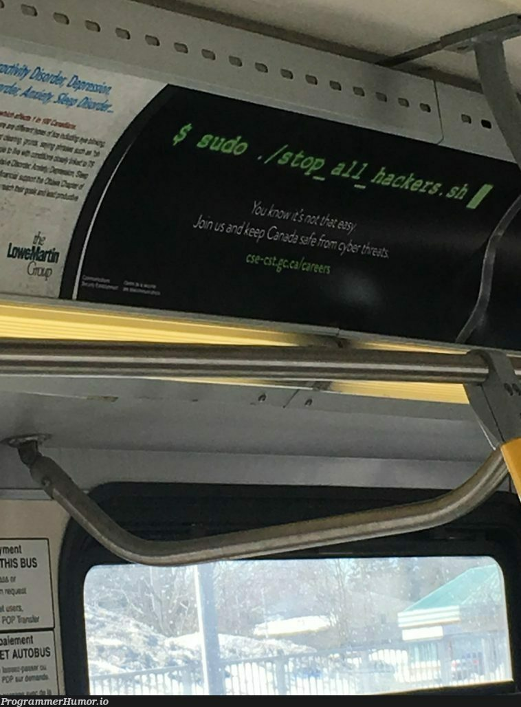 Saw this ad on a bus today and laughed   ProgrammerHumor.io