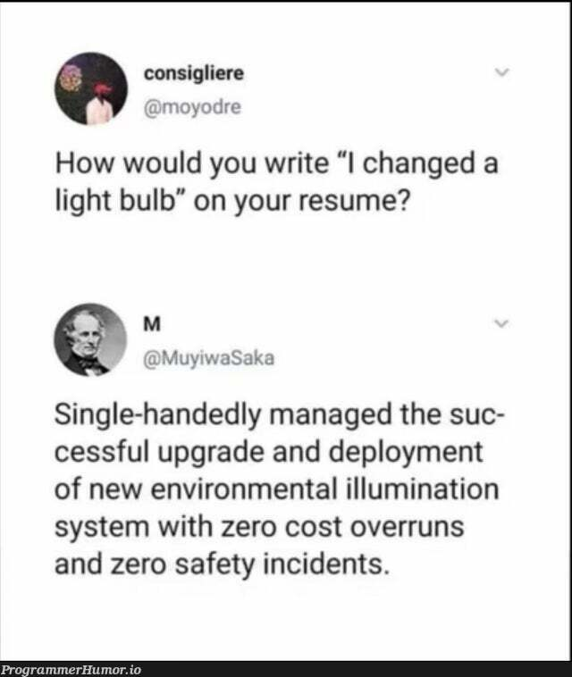 How to nail the job interview   ide-memes, interview-memes   ProgrammerHumor.io