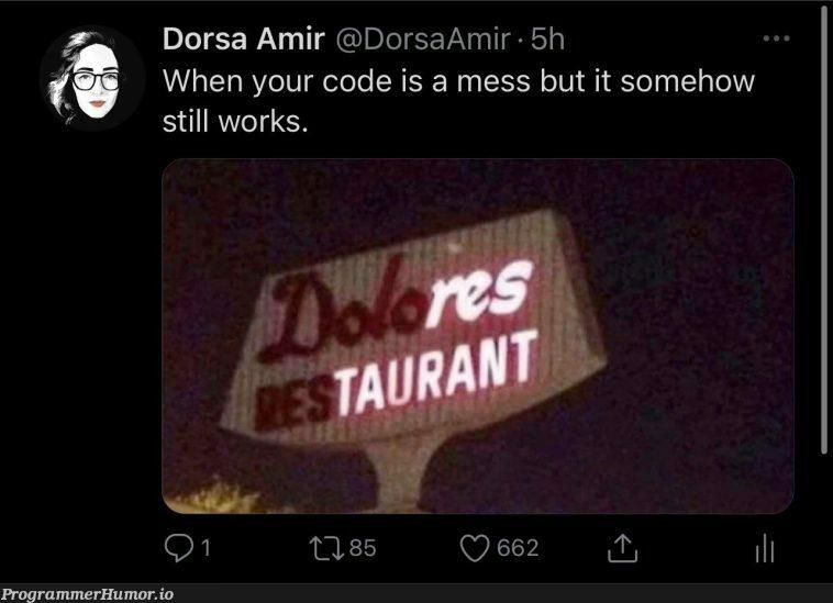 If it works, it works. | code-memes, IT-memes | ProgrammerHumor.io