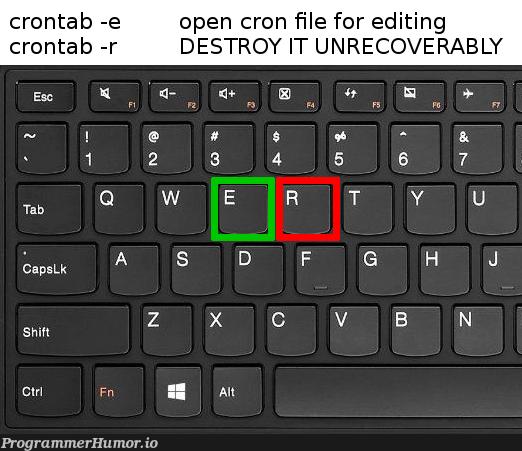 Scumbag crontab   IT-memes   ProgrammerHumor.io