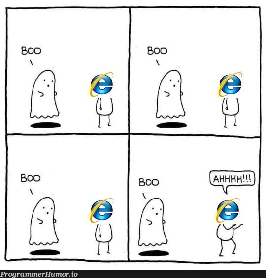 Internet Explorer | internet explorer-memes, internet-memes | ProgrammerHumor.io