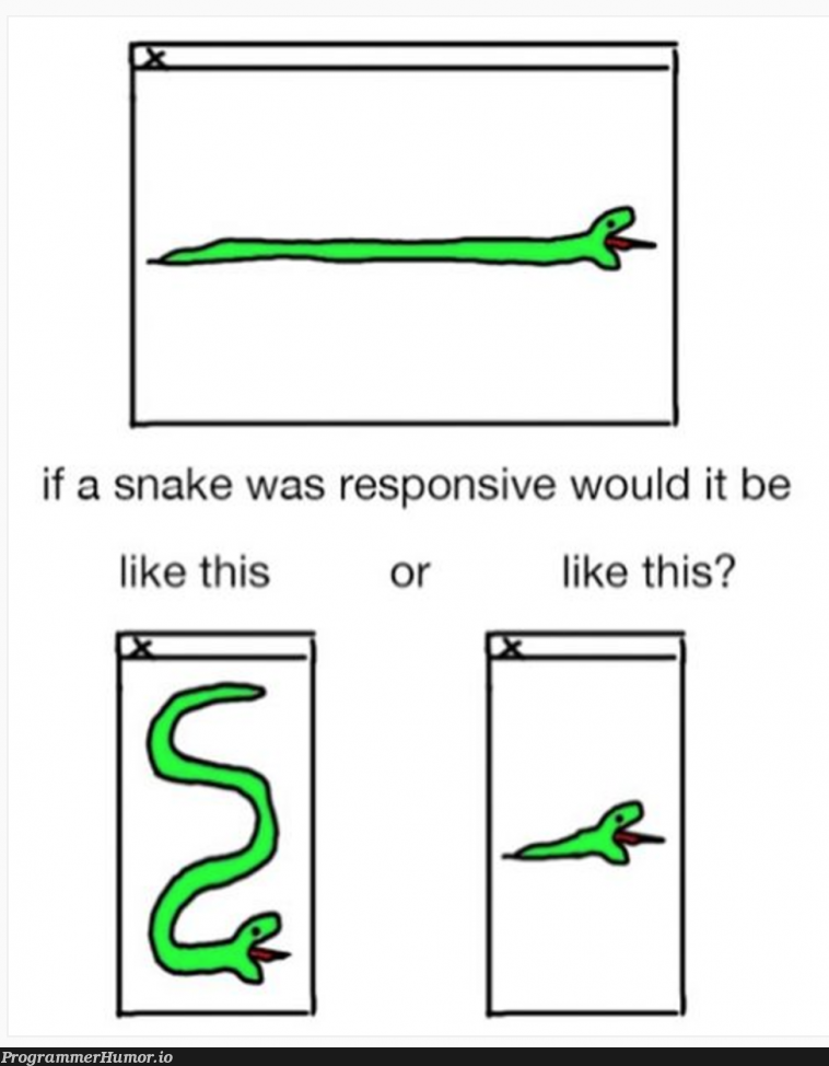 If this snake was responsive how would it behave on mobile? | IT-memes | ProgrammerHumor.io